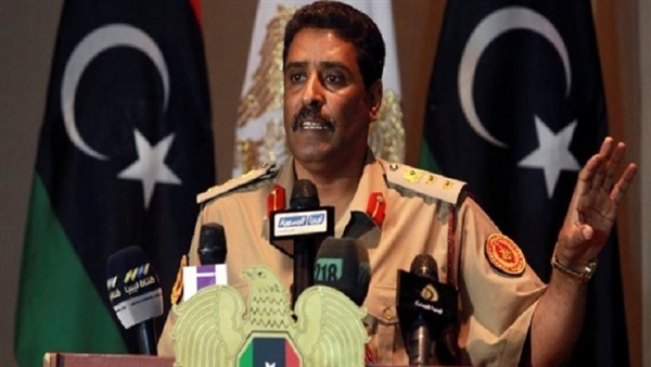 : الناطق باسم الجيش الليبي: حفتر سيرد على كل الشائعات بنفسه